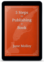 5 Steps to Publishing a Book | www.junemolloy.com